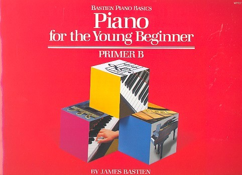 Bastien, James - Piano for the young beginner :