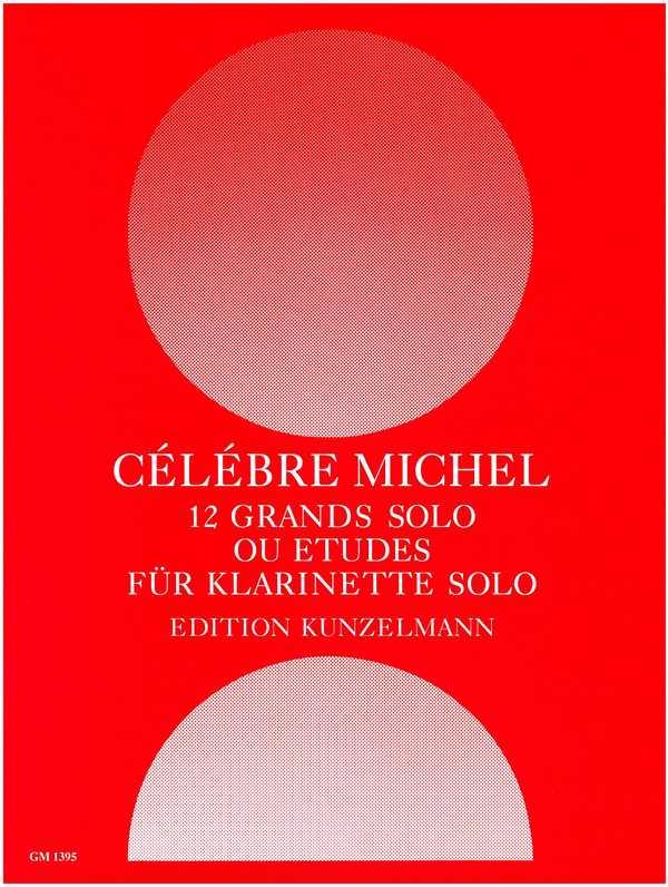 12 grands solo ou études: für Klarinette