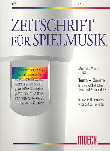 Maute, Matthias - Tanto-Quanto : für 4 Blockflöten (AATB)