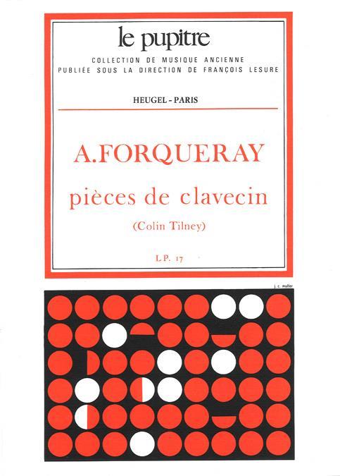 Forqueray, Antoine - Pièces de clavecin