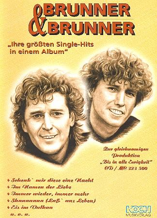 Brunner und Brunner: ihre größten Single-Hits in einem Album