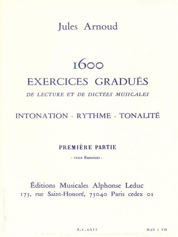1600 EXERCISES GRADUES DE LECTURES ET DE DICTEES MUSICALES VOL.1