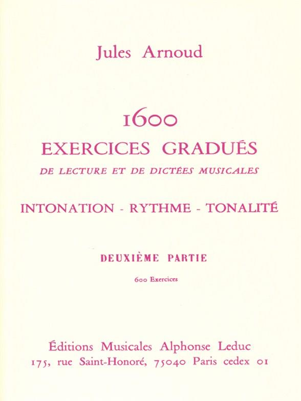 1600 EXERCISES GRADUES DE LECTURE ET DE DICTEES MUSICALES VOL.2: