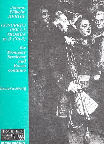 Concerto per la tromba D-Dur Nr.3 für Trompete, Streicher und Bc: