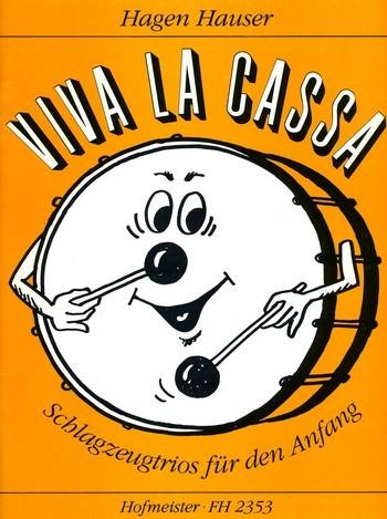 Viva la cassa: für 3 Schlagzeuge