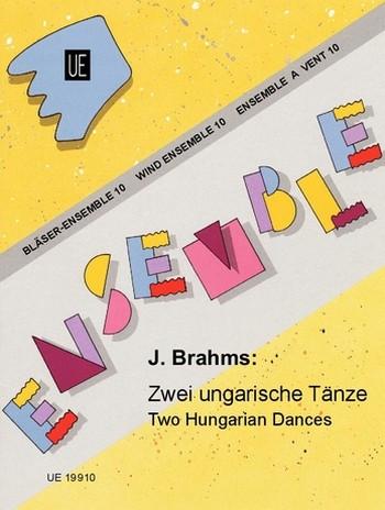 2 ungarische Tänze (Nr.5 und Nr.6): für Holzbläserensemble