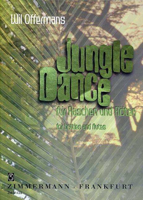 Jungle Dance: für Flaschen und Flöten