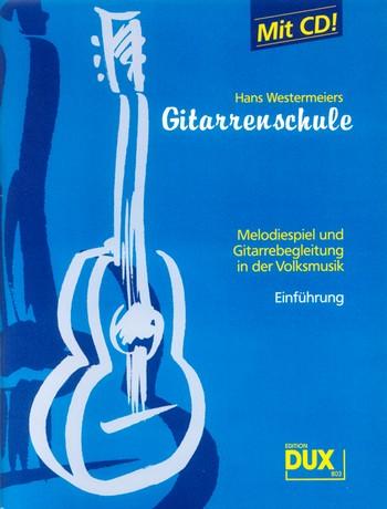 Westermeier, Hans - Gitarrenschule (+CD) :
