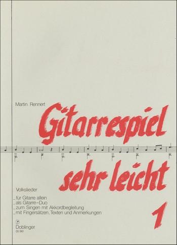 Gitarrespiel sehr leicht Band 1: für Gesang und Gitarre und für