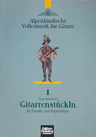 Gitarrenstückln: für Melodie- und Begleitgitarre