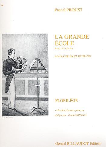 Proust, Pascal - La grande école : 8 pièces faciles