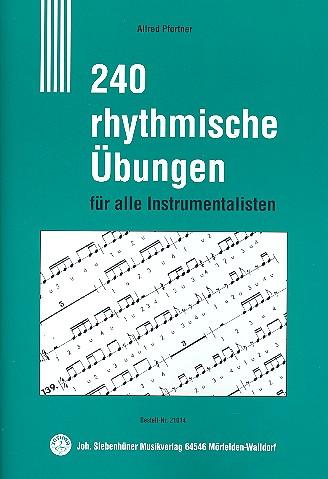 240 rhythmische Übungen: Ausgabe für Bläser, Drummer, Sänger und