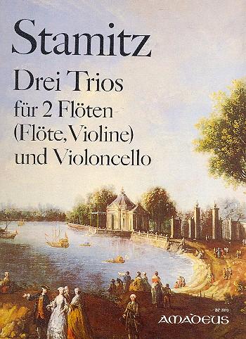 3 Trios: für 2 Flöten (Flöte, Violine) und Violoncello,   3 Stimmen