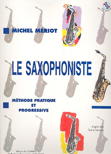 Mériot, Michel - Le saxophoniste (+CD) : methode pratique