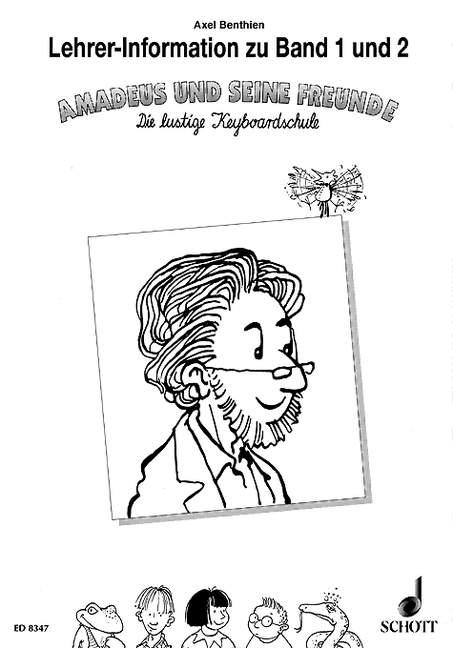 Amadeus und seine Freunde: Lehrerhandbuch zu Band 1 und 2
