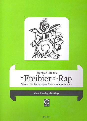 Freibier Rap: Quartett für Körpereigene Instrumente und Stimme