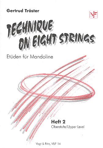 Tröster, Gertrud - Technique on 8 Strings Band 2 :