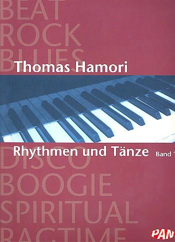 Hamori, Thomas - Rhythmen und Tänze Band 1 :