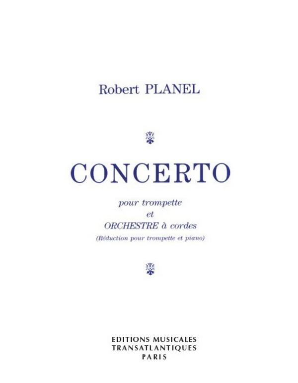 Concerto pour trompette et orchestre à cordes: pour trompette et piano