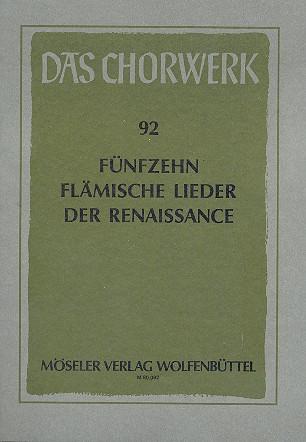 15 flämische Lieder der Renaissance: für gem Chor a cappella (Stimmen)