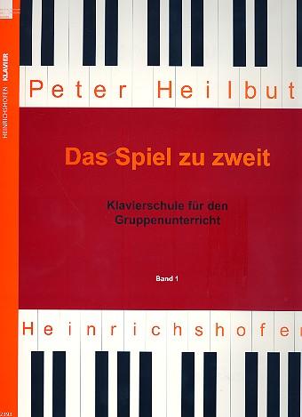 Heilbut, Peter - Das Spiel zu zweit Band 1 :