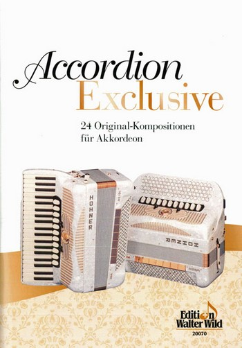 Accordion exclusive: 20 spezielle Akkordeon-Duette der verschiedensten Stilrichtungen