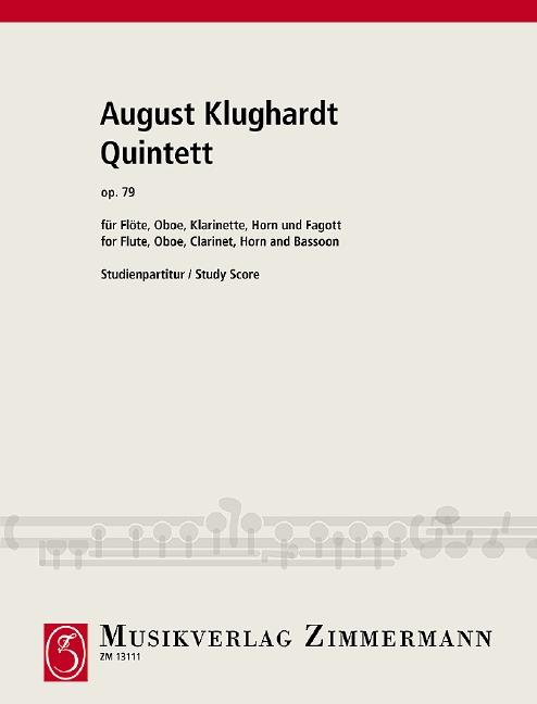 Klughardt, August - Quintett op.79 : für Flöte, Oboe,