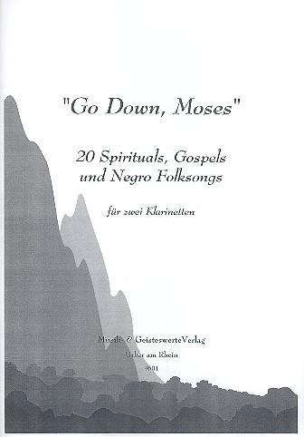 - Go down Moses : für 2 Klarinetten