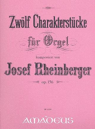 12 Charakterstücke opus.156: für Orgel