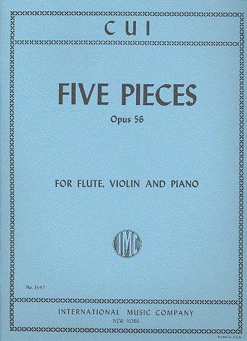 Cui, César - 5 Pieces op.56 : for flute, violin