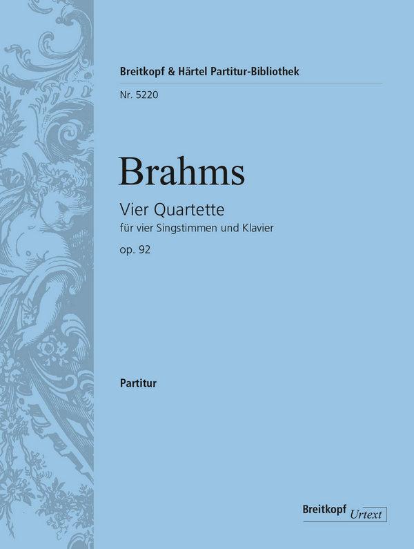 4 Quartette opus.92: für 4 Singstimmen und Klavier