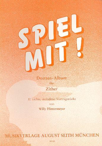 Hintermeyer, Willi - Spiel mit : 10 leichte melodiöse
