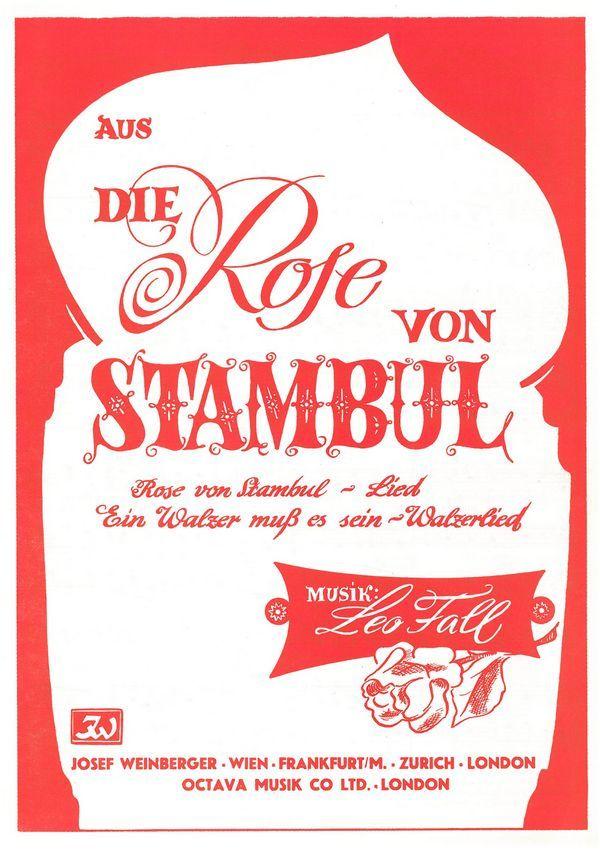 Die Rose von Stambul und Ein Walzer muss sein: für Gesang