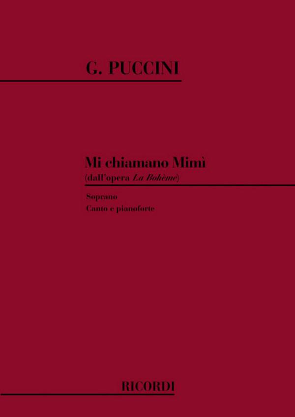 Puccini, Giacomo - Mi chiamano Mimi : per soprano
