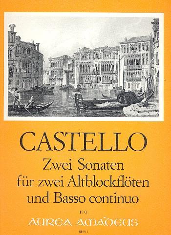 Castello, Dario - 2 Sonaten : für 2 Altblockflöten