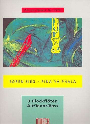 Sieg, Sören - Pina ya phala : Afrikanische Suite Nr.2
