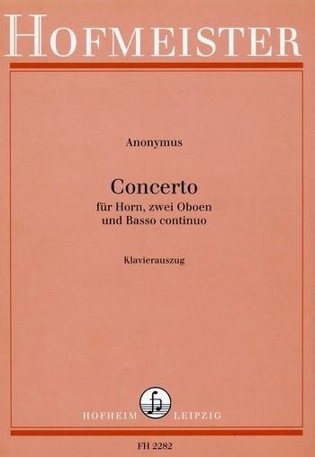 Anonymus - Konzert für Horn, 2 Oboen und Bc :