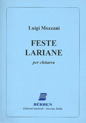 Mozzani, Luigi - Feste lariane : per chitarra