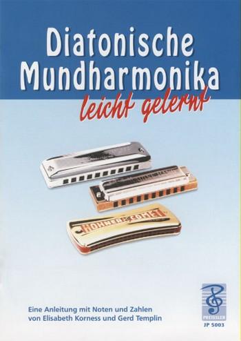 Diatonische Mundharmonika leicht gelernt: Spielanleitung