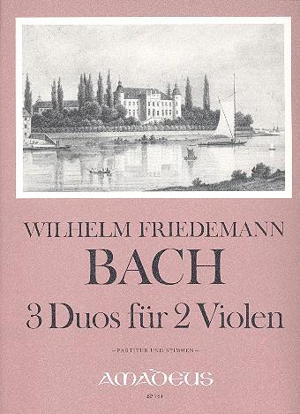 Bach, Wilhelm Friedemann - 3 Duos : für 2 Violen