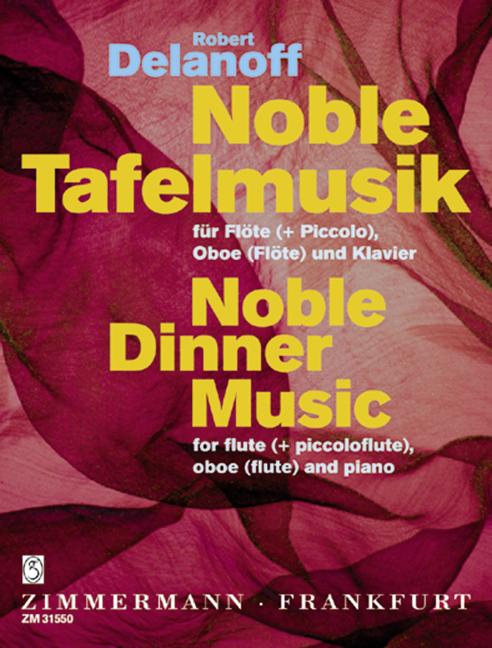 Delanoff, Robert - Noble Tafelmusik : für Flöte