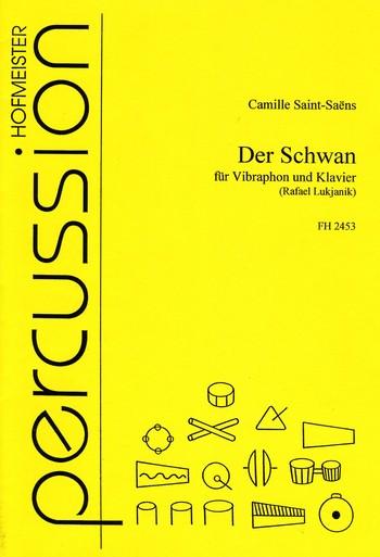 Der Schwan: für Vibraphon und klavier