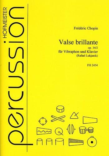 Valse brillante op.34,2: für Vibraphon und Klavier