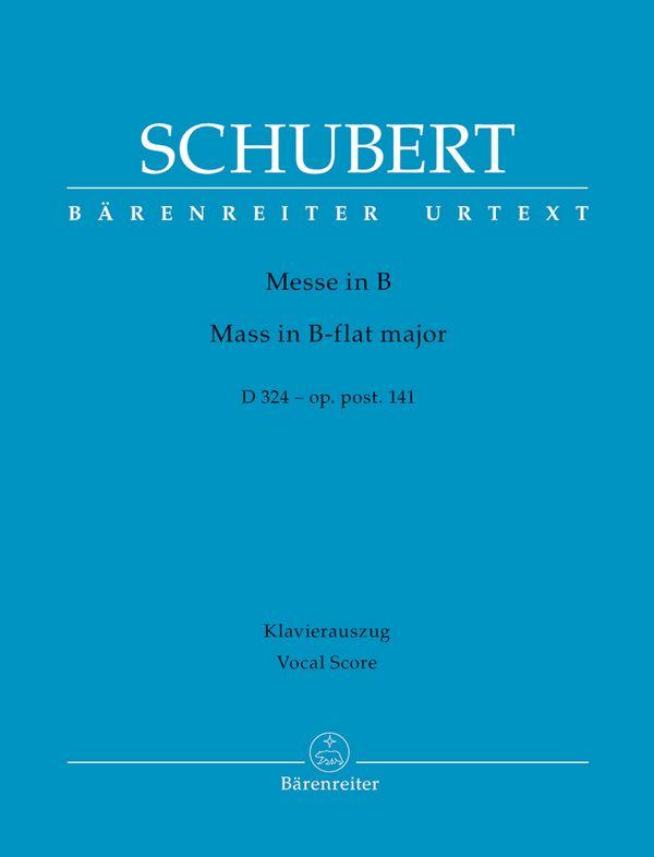 Schubert, Franz - Messe B-Dur D324 oppost.141 :