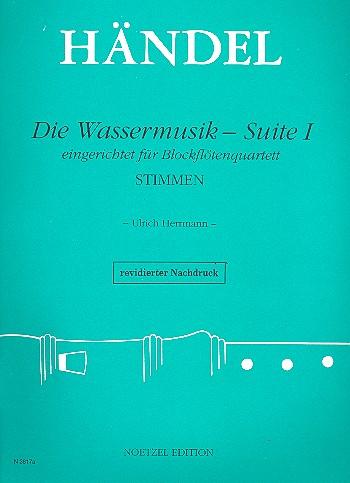 Händel, Georg Friedrich - Die Wassermusik-Suite Nr.1 :