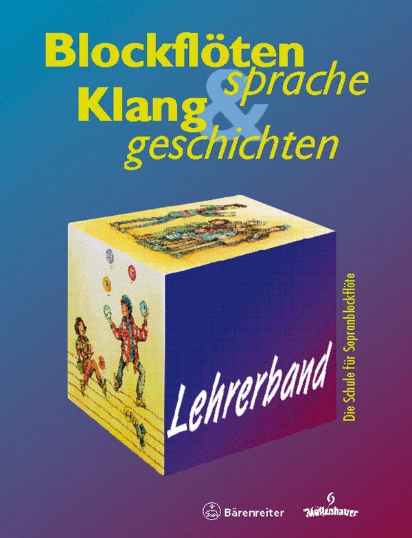 Rothe, Gisela - Blockflötensprache und Klanggeschichten : Lehrerband
