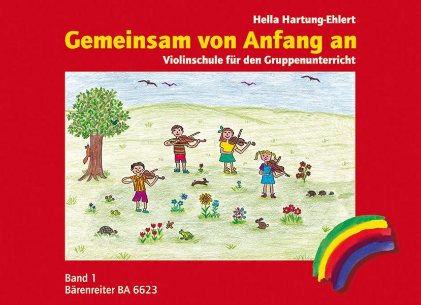 Hartung-Ehlert, Hella - Gemeinsam von Anfang an - Schule Band 1 :