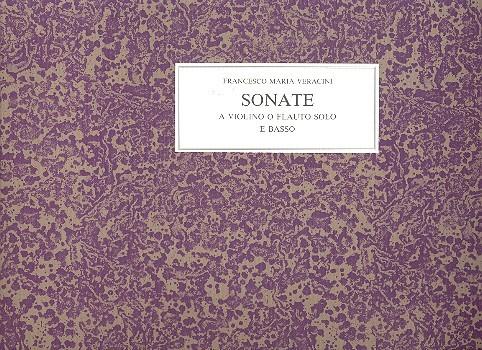 12 Sonate a violino o flauto solo e basso (Dresden 1716):