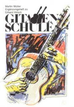 Ergänzungsheft zu Hirschs Gitarrenschule Band 1