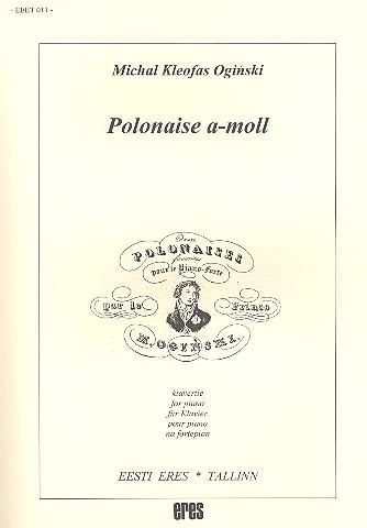 Oginski, Michael Kleofas - Polonaise a-Moll : für Klavier